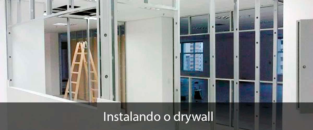 Confira o preço do Drywall Instalado